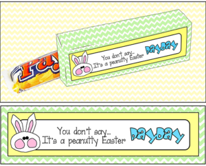 "Candy Bar Sayings Easter ""Pay Day"""